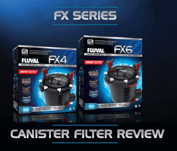Fluval FX series High Performance Canister Filter Review